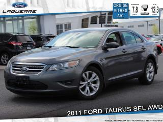 Used 2011 Ford Taurus SEL AWD**BLUETOOTH*CRUISE*A/C*GR. ELECTRIQUE** for sale in Victoriaville, QC