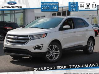 Used 2015 Ford Edge TITANIUM AWD CUIR for sale in Victoriaville, QC