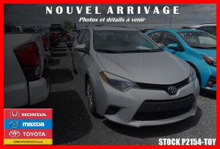 Used 2015 Toyota Corolla CE BLUETOOTH A/C for sale in Drummondville, QC