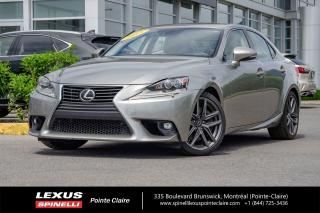 Used 2015 Lexus IS 350 EXECUTIVE PACKAGE,FULLY LOADED. TOUTE EQUIPÉ,TRES PROPRE,CUIR,TOIT,GPS,CAMERA DE RECULE for sale in Montréal, QC