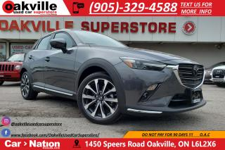 Used 2019 Mazda CX-3 GT | HUD | NAVI | LEATHER | SUNROOF | BLIND SPOT for sale in Oakville, ON