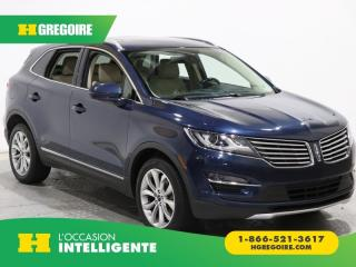 Used 2017 Lincoln MKC SELECT AWD MAGS for sale in St-Léonard, QC
