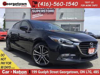 Used 2018 Mazda MAZDA3 GT | 6 SPEED | NAV | CAMERA | SUNROOF | RIMS for sale in Georgetown, ON