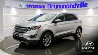 Used 2018 Ford Edge TITANIUM AWD + GARANTIE + MAGS + CAMÉRA for sale in Drummondville, QC
