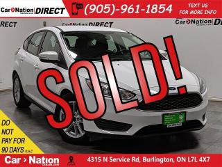 Used 2017 Ford Focus SE  LOCAL TRADE  BACK UP CAMERA  for sale in Burlington, ON