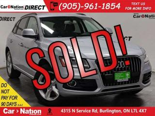 Used 2016 Audi Q5 2.0T Komfort quattro| LOW KM'S| PUSH START| for sale in Burlington, ON