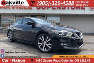 Used 2016 Nissan Maxima SL | PANO ROOF | NAVI | B/U CAM | LEATHER for sale in Oakville, ON