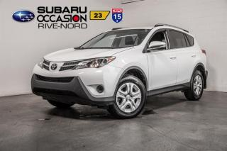 Used 2014 Toyota RAV4 LE AWD BLUETOOTH+CAM.RECUL for sale in Boisbriand, QC