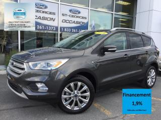 Used 2018 Ford Escape Titanium AWD FULL CERTIFIÉ FORD TAUX 1.9% 72 MOIS for sale in St-Georges, QC