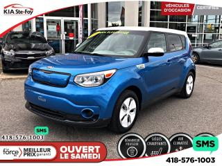 Used 2016 Kia Soul EV EV *BOUTON POUSSOIR *CAMERA *CRUISE *BT *A/C for sale in Québec, QC