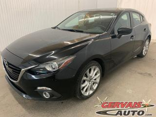 Used 2016 Mazda MAZDA3 GT Mags Cuir Sièges Chauffants Toit ouvrant Caméra de recul GPS Bluetooth A/C for sale in Trois-Rivières, QC