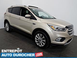 Used 2017 Ford Escape Titanium AWD NAVIGATION TOIT OUVRANT - A/C - Cuir for sale in Laval, QC