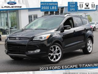 Used 2013 Ford Escape TITANIUM**AWD*CUIR*TOIT*GPS*CAMERA*BLUETOOTH** for sale in Victoriaville, QC
