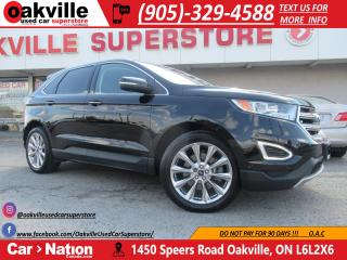 Used 2017 Ford Edge TITANIUM AWD | NAVI | PANO ROOF | HTD VTD STS for sale in Oakville, ON