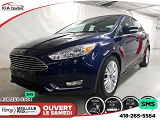 Used 2017 Ford Focus TITANIUM* GPS* CUIR* TOIT* CAMERA* BIZONE* for sale in Québec, QC