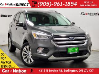 Used 2017 Ford Escape Titanium| PANO ROOF| LEATHER| NAVI| for sale in Burlington, ON