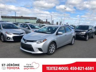 Used 2015 Toyota Corolla * LE * CAMÉRA * 59 000 KM * SIÈGES CHAUFF * for sale in Mirabel, QC