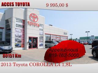 Used 2013 Toyota Corolla TRES BAS KM for sale in Rouyn-Noranda, QC