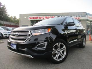Used 2016 Ford Edge Titanium-3.5LNAVI-LTHE-PANO-ROOF-CAM-BTOOTH-HTD for sale in Scarborough, ON