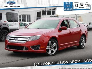Used 2010 Ford Fusion SPORT AWD**CUIR*TOIT*CAMERA*BLUETOOTH*CRUISE*A/C** for sale in Victoriaville, QC