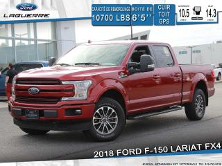 Used 2018 Ford F-150 LARIAT FX4**CUIR*TOIT*GPS*CAMERA*BLUETOOTH** for sale in Victoriaville, QC