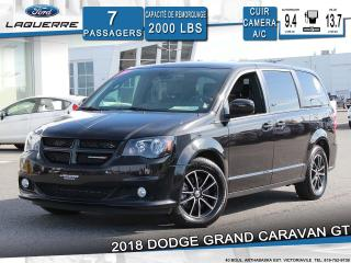 Used 2018 Dodge Grand Caravan GT**7 PLACES*CUIR*CAMERA*BLUETOOTH*A/C** for sale in Victoriaville, QC