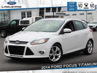 Used 2014 Ford Focus TITANIUM**CUIR*TOIT*GPS*CAMERA*BLUETOOTH*A/C** for sale in Victoriaville, QC