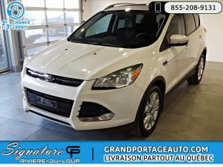 Used 2016 Ford Escape 2.0L Ecoboost Titanium AWD NAV Toit for sale in Rivière-Du-Loup, QC