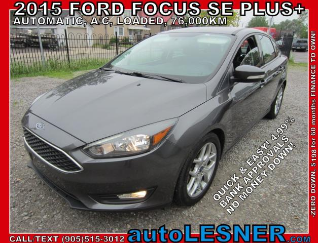2015 Ford Focus -ZERO DOWN, $198 for 60 months FINANCE TO OWN!