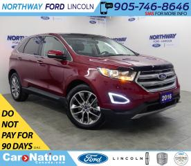 Used 2016 Ford Edge Titanium | AWD | NAV | HTD LEATHER | PANOROOF | for sale in Brantford, ON