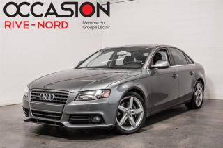 Used 2012 Audi A4 2.0T Premium Quattro CUIR+TOIT.OUVRANT for sale in Boisbriand, QC