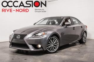 Used 2014 Lexus IS 250 AWD CUIR+TOIT.OUVRANT+BLUETOOTH for sale in Boisbriand, QC