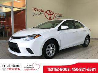 Used 2016 Toyota Corolla * CE * PEA 03/2020 OU 100 000 KMS * for sale in Mirabel, QC