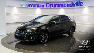 Used 2015 Toyota Corolla S + GARANTIE + TOIT + MAGS + CAMERA !! for sale in Drummondville, QC