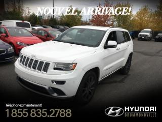 Used 2014 Jeep Grand Cherokee SUMMIT + GARANTIE + NAVI + TOIT + WOW !! for sale in Drummondville, QC