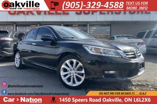 Used 2014 Honda Accord Sedan TOURING | NAVI | B/U CAM | HTD SEATS | LEATHER for sale in Oakville, ON