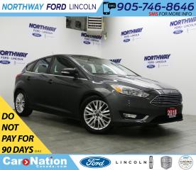 Used 2018 Ford Focus Titanium   LEATHER   SUNROOF   REAR CAM for sale in Brantford, ON