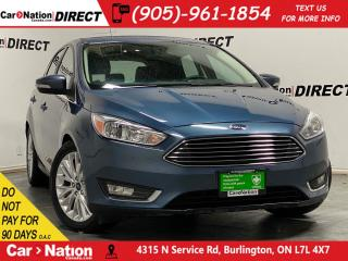 Used 2018 Ford Focus Titanium| LEATHER| SUNROOF| BACK UP CAM & SENSORS| for sale in Burlington, ON