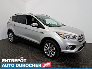 Used 2017 Ford Escape Titanium AWD NAVIGATION - Toit Ouvrant - A/C -Cuir for sale in Laval, QC