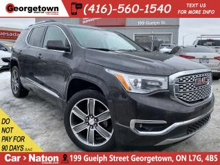 Used 2017 GMC Acadia Denali AWD | 7 PASS | LEATHER|NAVI | PANO ROOF|B/T for sale in Georgetown, ON