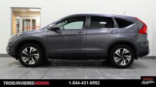 Used 2016 Honda CR-V TOURING + AWD + TOIT + GPS + CUIR + WOW for sale in Trois-Rivières, QC