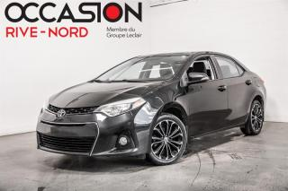 Used 2015 Toyota Corolla S TOIT.OUVRANT+MAGS+SIEGES.CHAUFANTS for sale in Boisbriand, QC