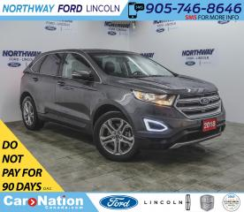 Used 2018 Ford Edge Titanium | AWD | PWR HTD LEATHER | PUSH START | for sale in Brantford, ON
