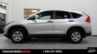 Used 2016 Honda CR-V LX + BAS KILO + CAMERA RECUL + BLUETOOTH for sale in Trois-Rivières, QC