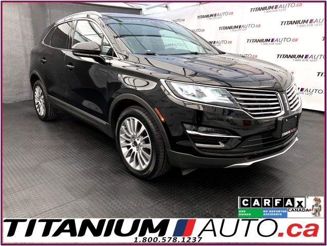 2017 Lincoln MKC Reserve+AWD+GPS+Pano Roof+Cooled Seats+BSM+Lane As