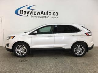 Used 2016 Ford Edge Titanium - AWD! PANOROOF! NAV! 49,000KMS! for sale in Belleville, ON