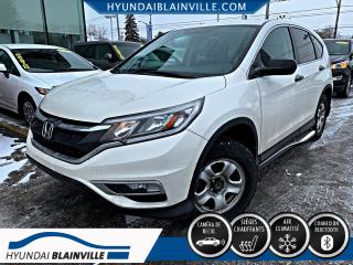 Used 2015 Honda CR-V LX DÉMARREUR À DISTANCE, BLUETOOTH, BANC for sale in Blainville, QC