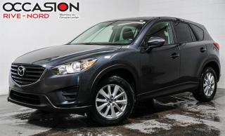 Used 2016 Mazda CX-5 GX. AIR.CLIMATISÉ+MAGS+BLUETOOTH for sale in Boisbriand, QC