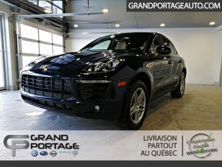 Used 2017 Porsche Macan AWD *Toit Pano* *GPS* for sale in Rivière-Du-Loup, QC