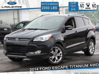 Used 2014 Ford Escape TITANIUM ** CUIR*TOIT*GPS*CAMERA*A/C** for sale in Victoriaville, QC